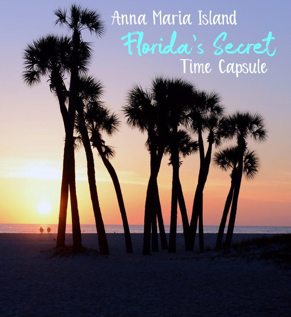 Anna Maria Island: Florida's Secret Time Capsule